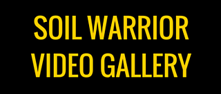 SoilWarrior Video Gallery