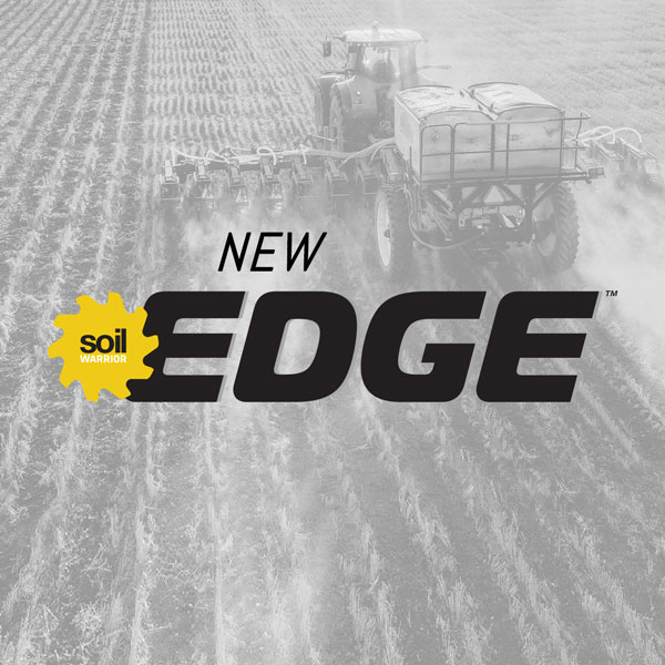 New SoilWarrior Edge™